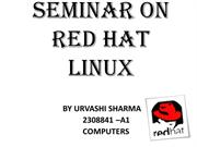 SEMINAR ON RED HAT LINUX