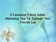 5 Facebook Friend Adder Marketing Tips T