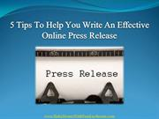 5 Tips To Help You Write An Effective Online Press Release