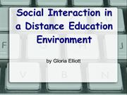 PowerPoint about Social Interaction in Dist. Ed