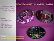 New Year Party in Kasauli Castle