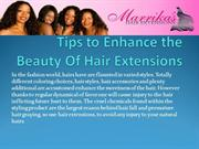 Tips to Enhance the Beauty Of Hair Extensions