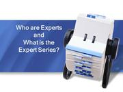 Who are Experts and What is the Expert Series