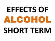 Effects Of Alcohol - Short Term !