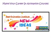 Make Your Career In Animation Courses