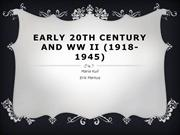 Early 20th Century and WW II (1918-1945)