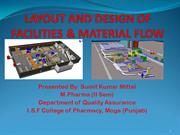 LAYOUT AND DESIGN OF FACILITIES & MATERIAL FLOW