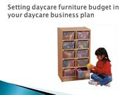 Setting daycare furniture budget in your daycare business plan