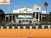 Hotels near the Rose Bowl – First Choice of Sports Enthusiasts!