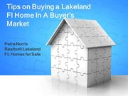 Tips on Buying a Lakeland Fl Home In A Buyer's Market