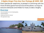 3 Nights Ginger Tree Goa Tour Package at