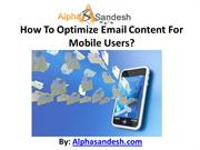 How To Optimize Email Content For Mobile Users