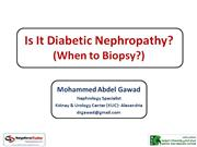 Is it Diabetic Nephropathy? (When to Biopsy?)