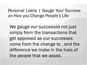 Personal Loans | Gauge Your Success on How you Change People's Life