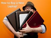 How to Buy a New Laptop