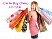 How to Buy Cheap Clothes Online