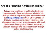 Cheap Hotel Deals in UK With Cheap Airline Tickets