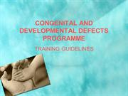 CONGENITAL AND DEVELOPMENTAL DEFECTS