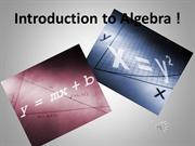 Introduction to Algebra ! Powerpoint presentation