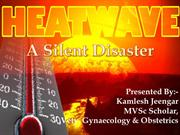 Heat Wave: A Silent Disaster
