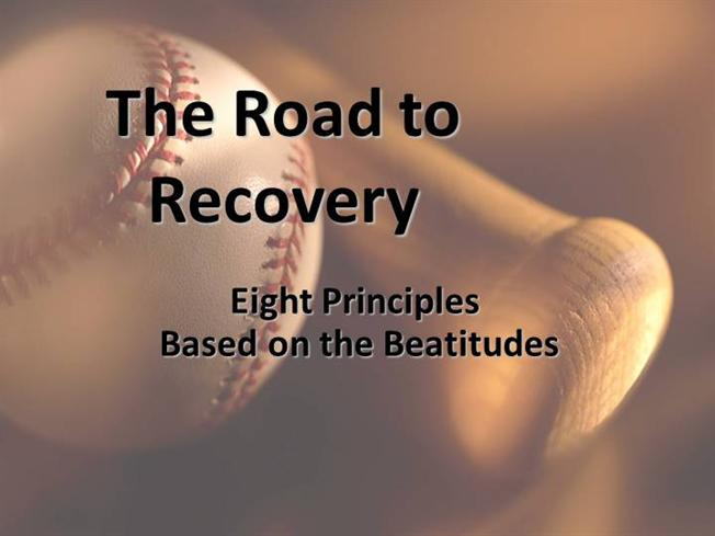 The Road To Recovery Eight Principles Based On The Beatitudes