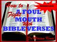 HOW TO FIGHT A FOUL MOUTH