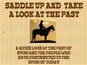 SADDLE UP AND  TAKE A LOOK AT THE