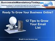 12 Tips to Grow Your Email List Now