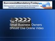 Top 3 Reasons Small Business Owners Should Use Online Video AA