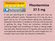 Buy Phentermine 37.5mg for Burning More to Lose More
