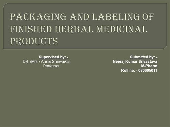 Packaging & labelling.