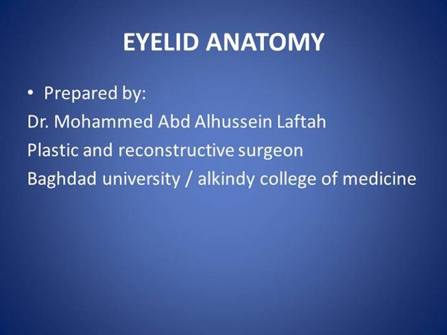 Eye Lid Comperhensive Anatomy For Plastic Surgeon Authorstream