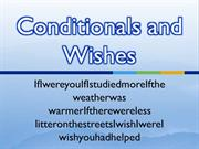 Conditionals and Wishes (revision)