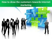 Role of Internet Marketing in your Business
