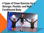 4 Types of Cheer Exercise for a Stronger, Flexible, and Well-Condition