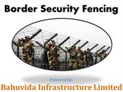 Border Security Fencing Indo-Bangladesh Border Fencing Indo-Pak Border