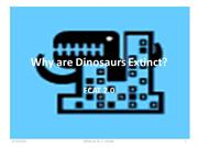 Why are Dinosaurs Extinct? FCAT 2.0