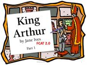 King Arthur Part 1 Fcat 2.O