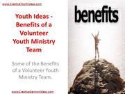 Youth Ideas - Benefits of a Volunteer Youth Ministry Team