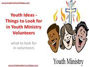 Youth Ideas - Things to Look for in Youth Ministry Volunteers