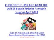 Baskin Robbins Printable coupons April 2013 - Baskin Robbins Printable