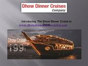 Dhow Cruise Package with Dhow Dinner Cruise tours dubai