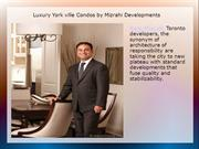 Luxury York ville Condos by Mizrahi Development