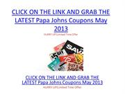 Papa Johns Coupons May 2013 - Papa Johns Coupons May 2013