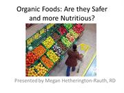 Organic-safer & more nutritious-Megan 4.11.13