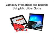 Company Promotions and Benefits Using Microfiber Cloths