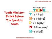 Youth Ministry - THINK Before You Speak to Youth