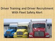 Driver Training and Driver Recruitment  With Fleet Safety ppt2