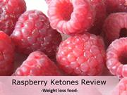 Raspberry Ketone Review - Weight Loss food