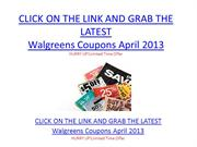 Walgreens Coupons April 2013 - Walgreens Coupons April 2013